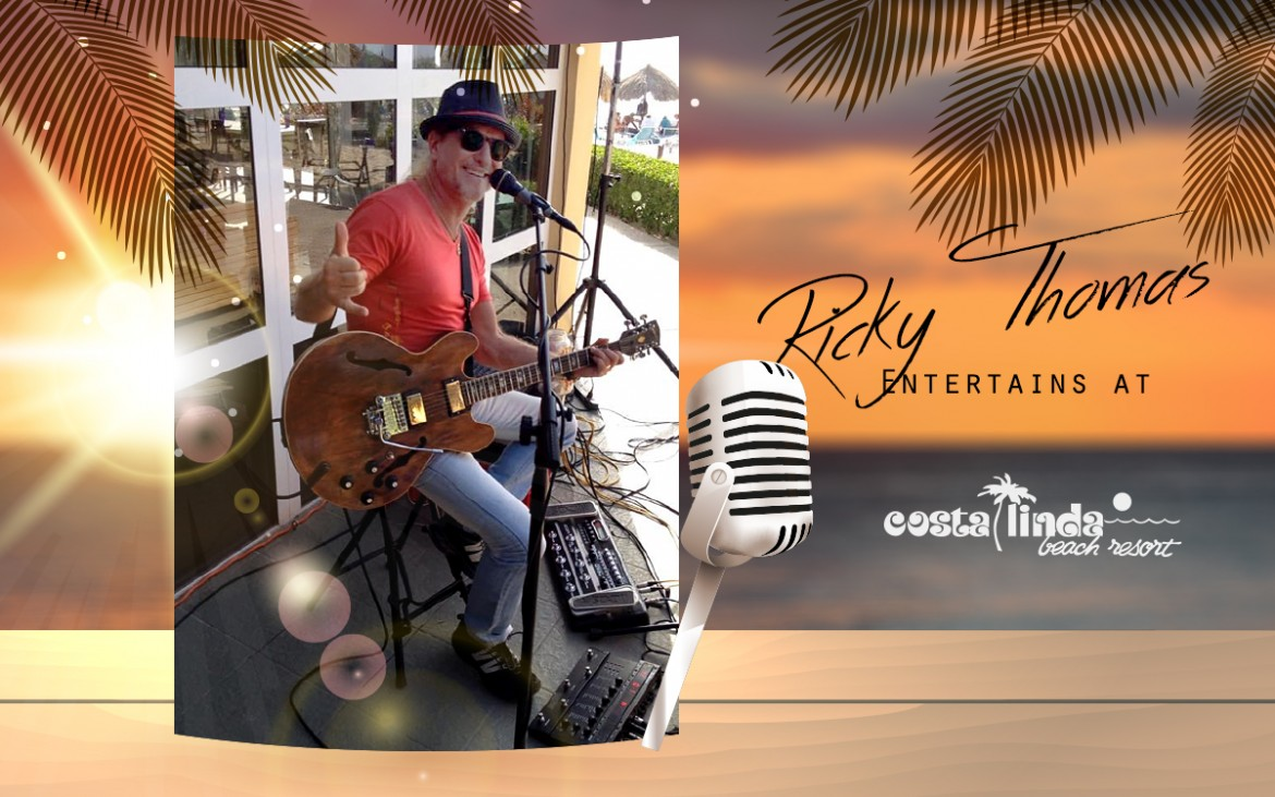 Ricky Thomas entertains at Costa Linda Beach Resort