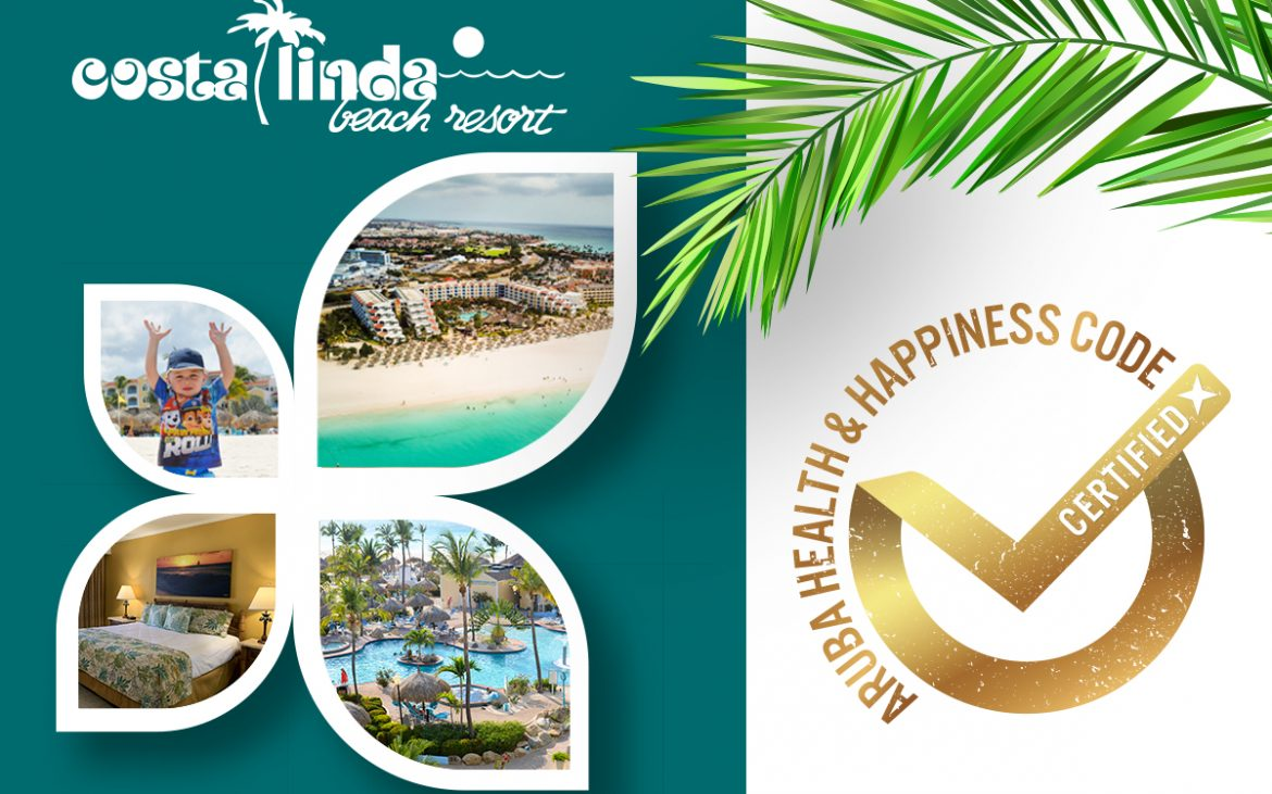 Costa Linda has reached the Gold Seal Status of Aruba Heath & Happiness Code